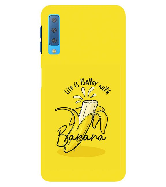 Life is Better with Banana Back Cover for Samsung Galaxy A7 (2018)