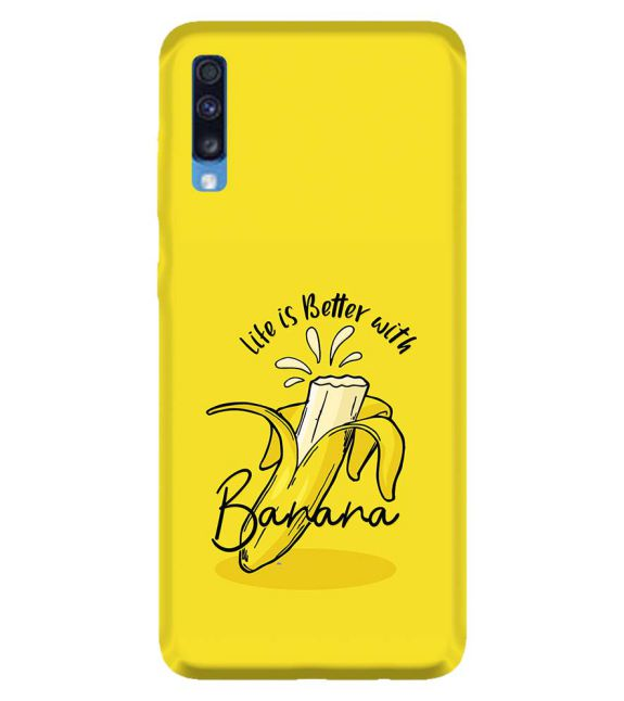 Life is Better with Banana Back Cover for Samsung Galaxy A70
