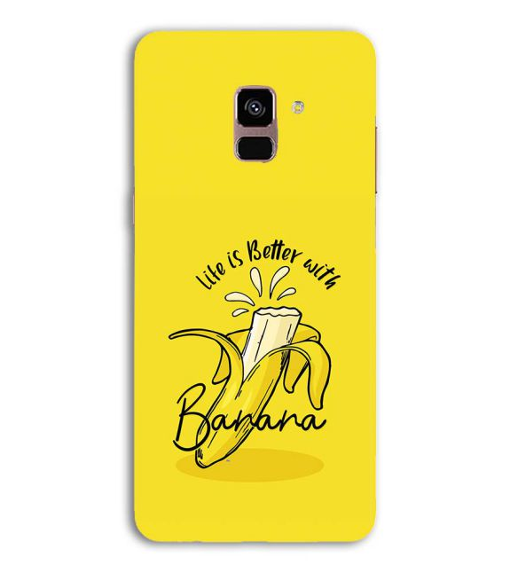 Life is Better with Banana Back Cover for Samsung Galaxy A8 (2018)