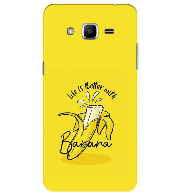 Life is Better with Banana Back Cover for Samsung Galaxy J2 Ace