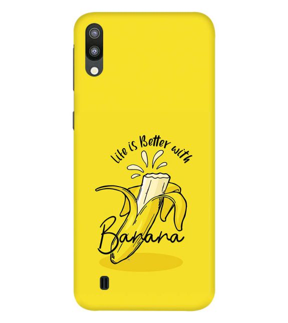 Life is Better with Banana Back Cover for Samsung Galaxy M10