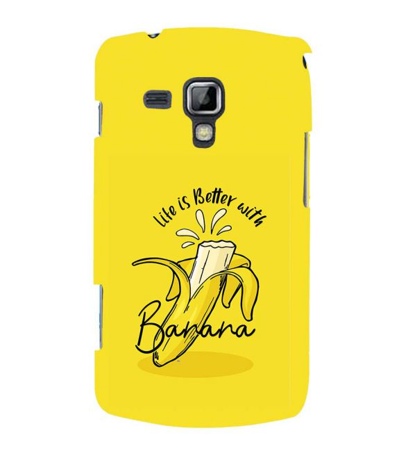 Life is Better with Banana Back Cover for Samsung Galaxy S Duos and S Duos 2