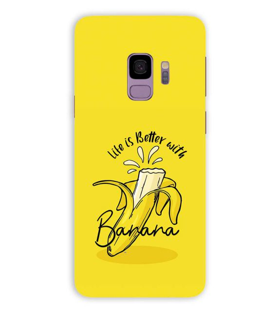 Life is Better with Banana Back Cover for Samsung Galaxy S9