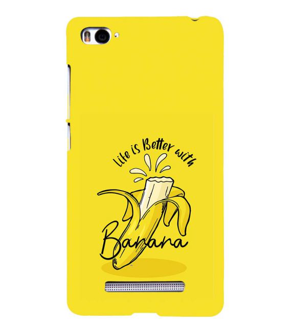 Life is Better with Banana Back Cover for Xiaomi Mi 4i