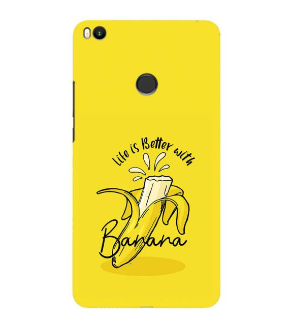 Life is Better with Banana Back Cover for Xiaomi Mi Max 2