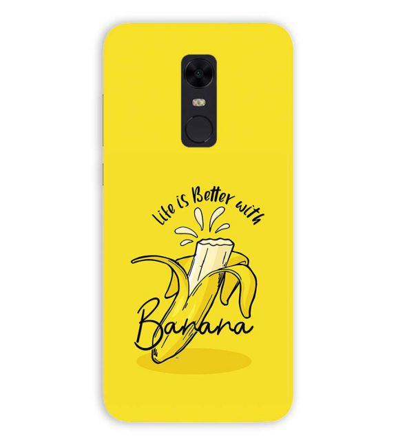 Life is Better with Banana Back Cover for Xiaomi Redmi Note 5