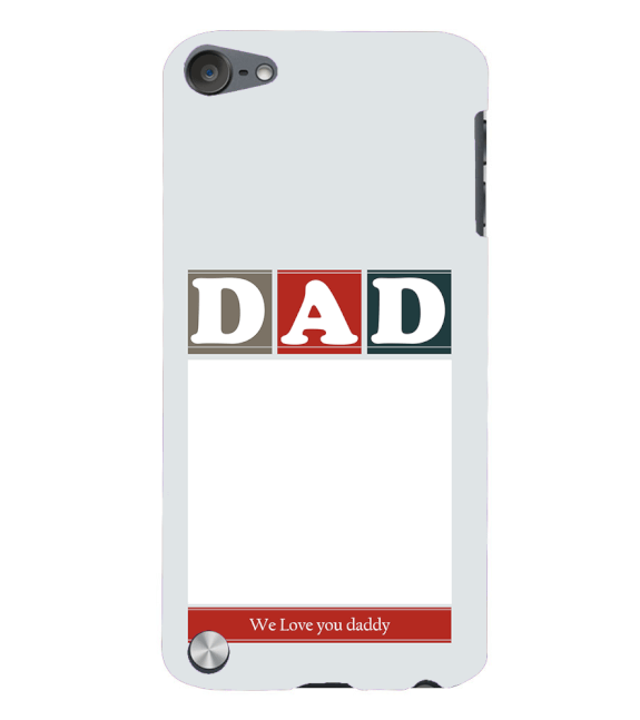 Love Dad Back Cover for Apple iPod Touch 5