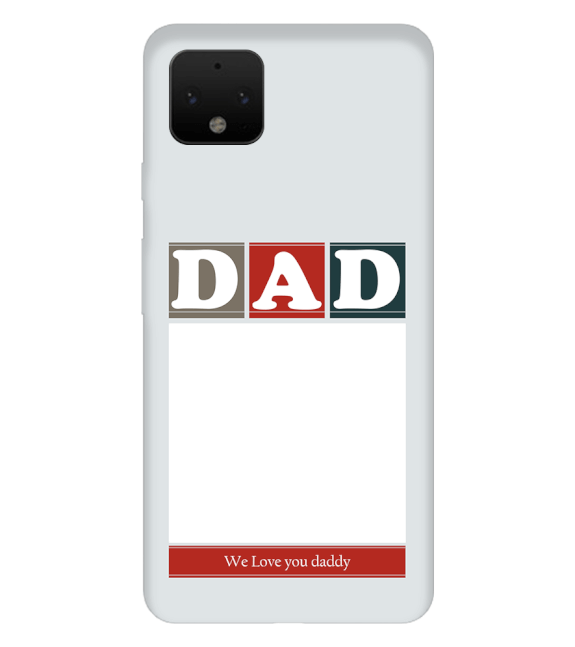 Love Dad Back Cover for Google Pixel 4 XL
