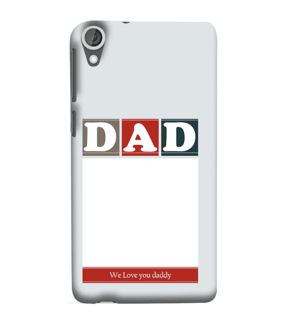 Love Dad Back Cover for HTC Desire 825