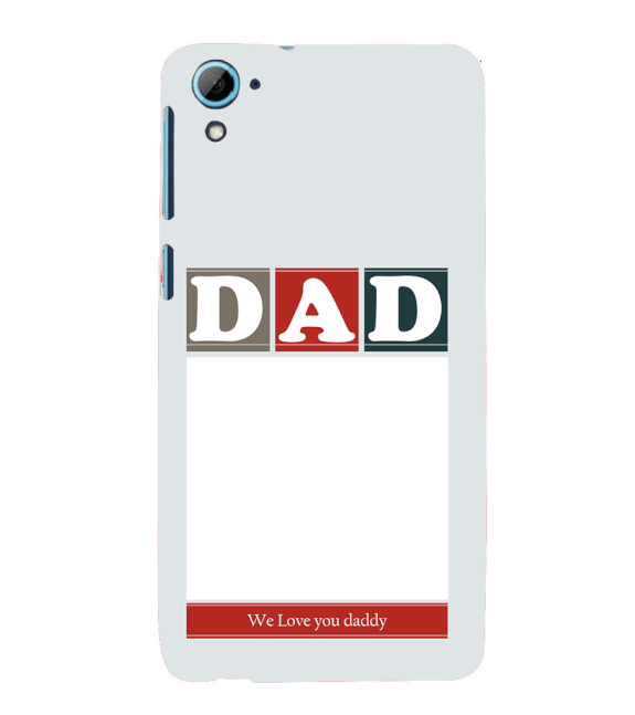 Love Dad Back Cover for HTC Desire 826