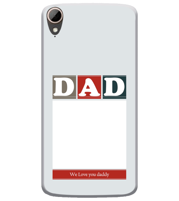 Love Dad Back Cover for HTC Desire 828
