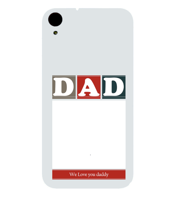 Love Dad Back Cover for HTC Desire 830