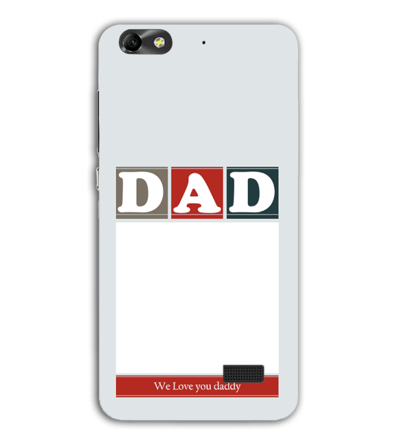 Love Dad Back Cover for Huawei Honor 4C
