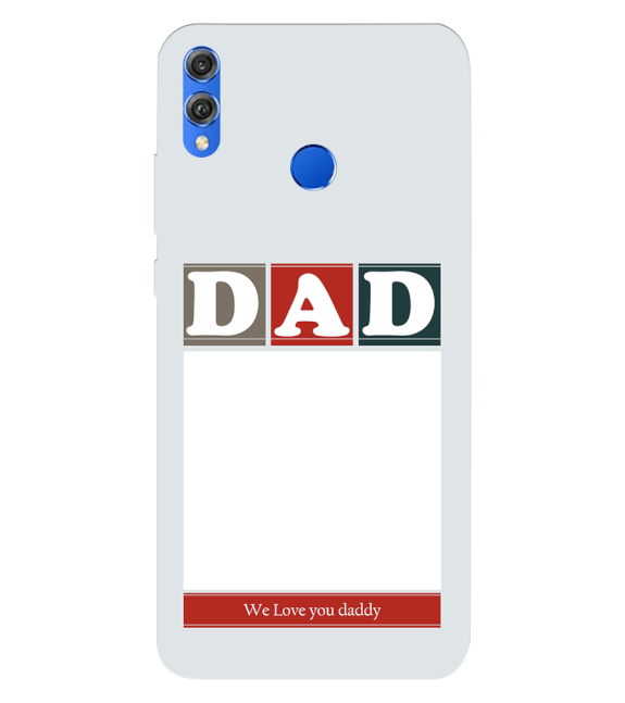 Love Dad Back Cover for Huawei Honor 8X