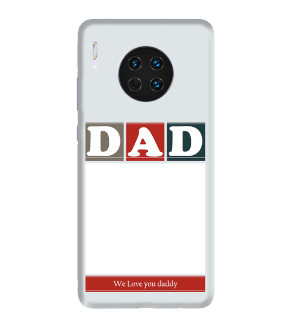 Love Dad Back Cover for Huawei Mate 30