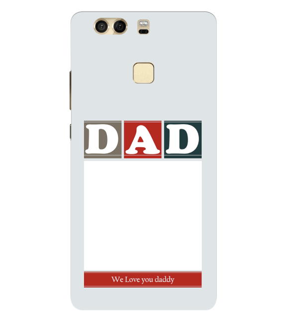 Love Dad Back Cover for Huawei P9