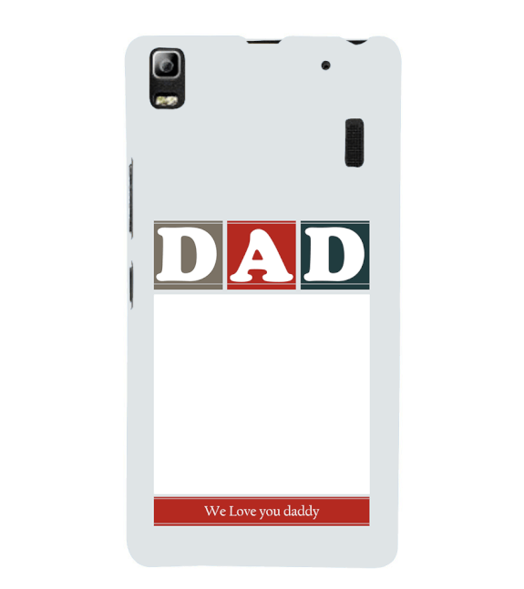 Love Dad Back Cover for Lenovo A7000 and K3 Note