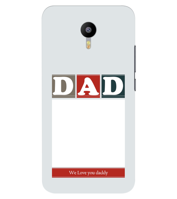 Love Dad Back Cover for Meizu M2