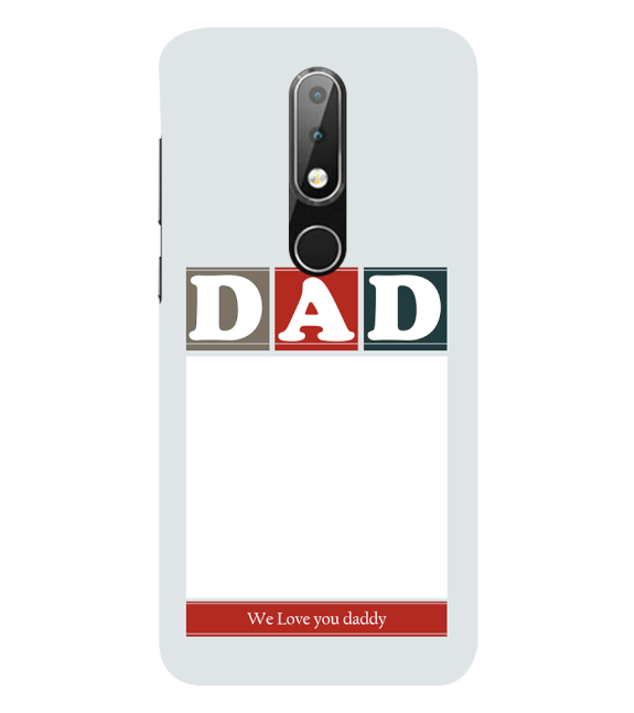 Love Dad Back Cover for Nokia 6.1 (2018)