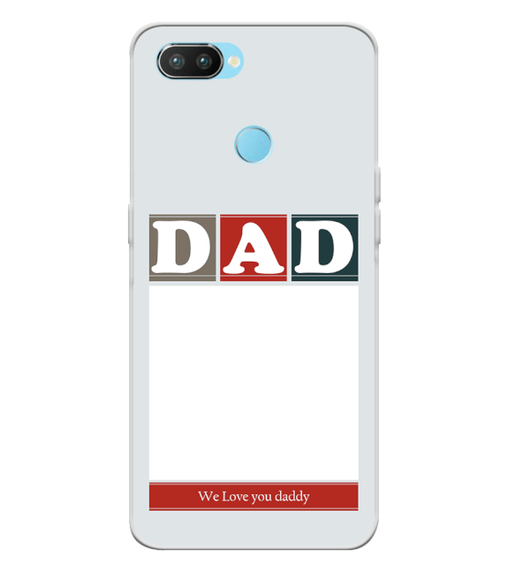 Love Dad Back Cover for Oppo Realme 2 Pro