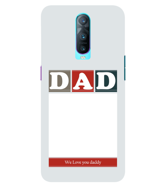 Love Dad Back Cover for Oppo RX17 Pro
