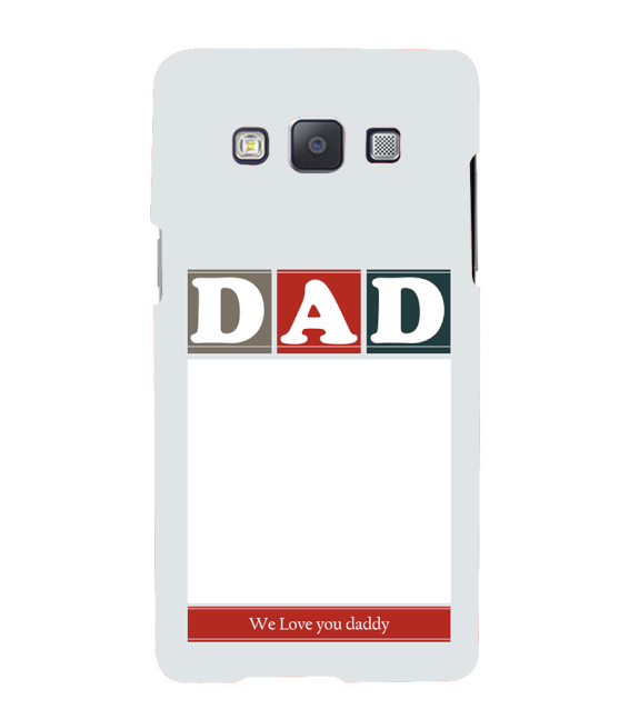 Love Dad Back Cover for Samsung Galaxy A7 (2015)