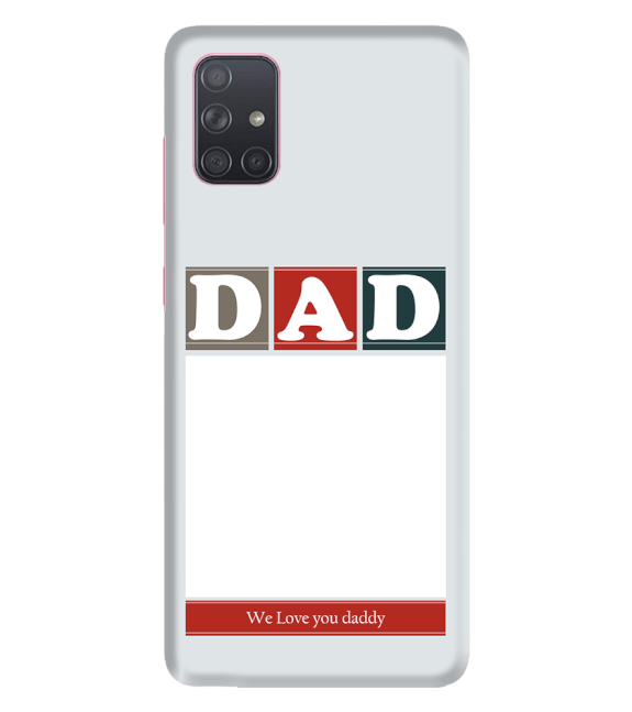 Love Dad Back Cover for Samsung Galaxy A71