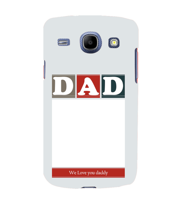 Love Dad Back Cover for Samsung Galaxy Core I8260