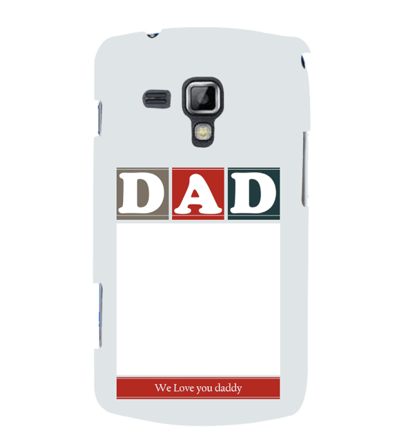 Love Dad Back Cover for Samsung Galaxy S Duos and S Duos 2
