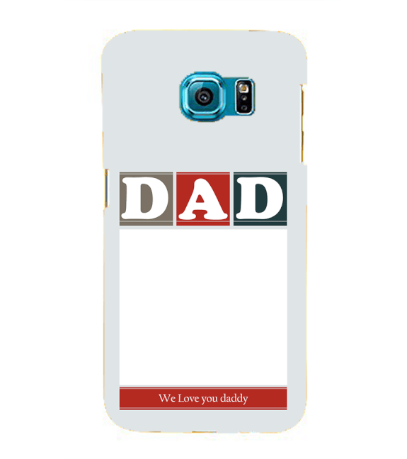 Love Dad Back Cover for Samsung Galaxy S6 edge+