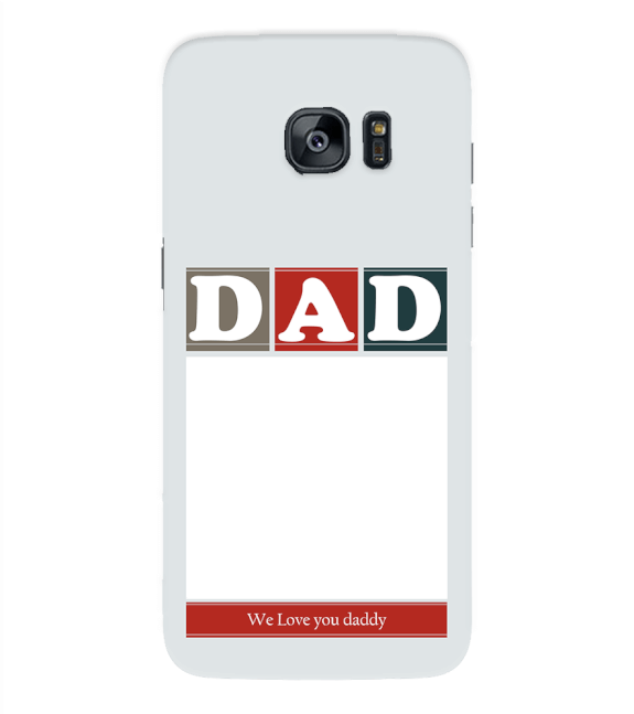 Love Dad Back Cover for Samsung Galaxy S7 Edge