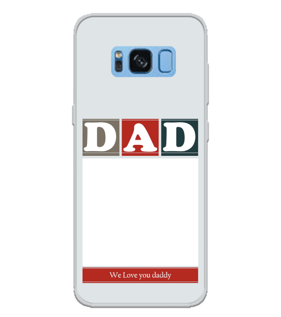Love Dad Back Cover for Samsung Galaxy S8 Plus