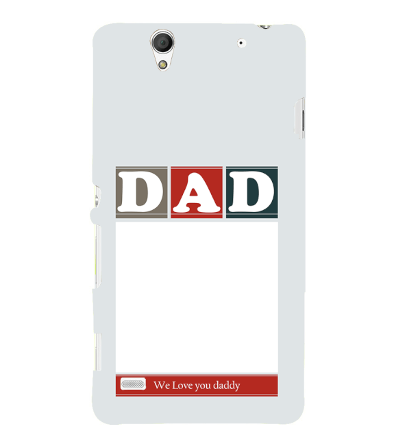 Love Dad Back Cover for Sony Xperia C4
