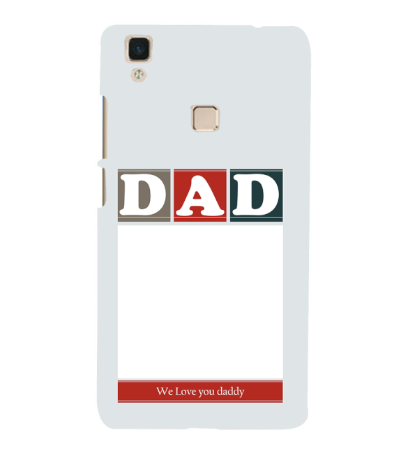 Love Dad Back Cover for Vivo V3Max