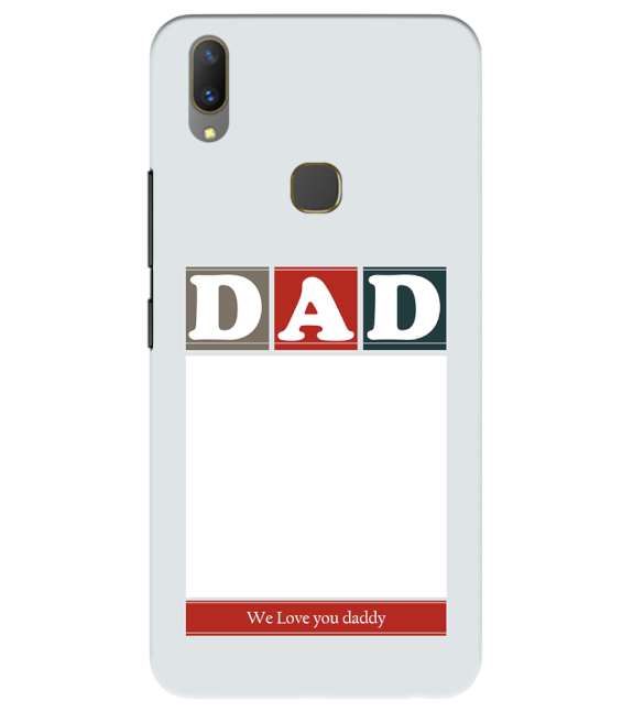 Love Dad Back Cover for Vivo Y85