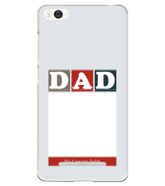 Love Dad Back Cover for Xiaomi Mi 4i