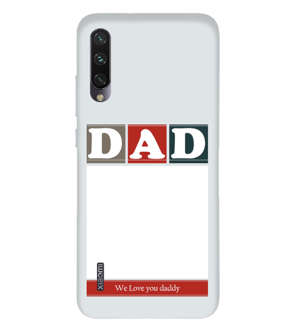 Love Dad Back Cover for Xiaomi Mi A3