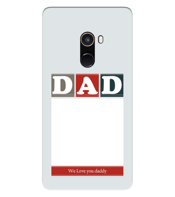 Love Dad Back Cover for Xiaomi Mix 2