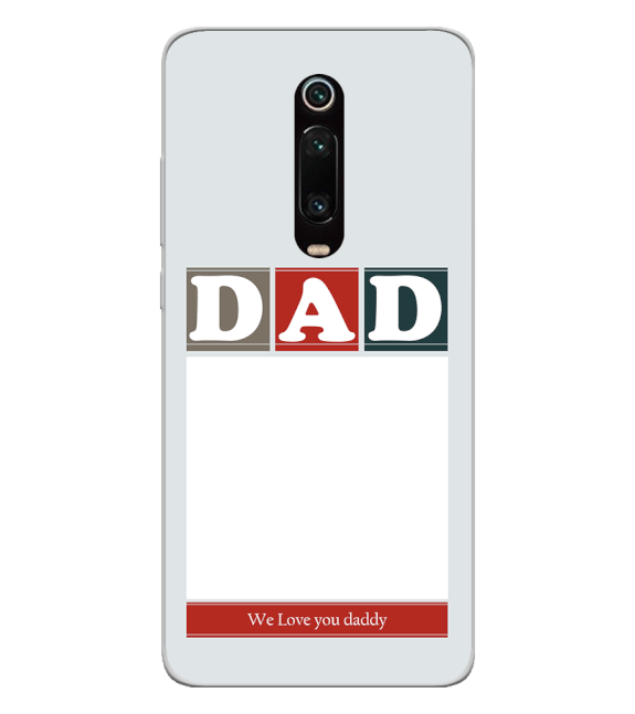 Love Dad Back Cover for Xiaomi Redmi K20 and K20 Pro
