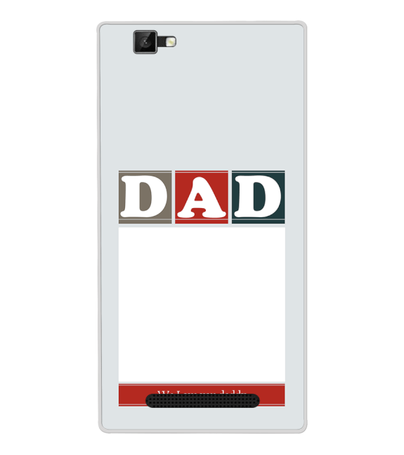 Love Dad Back Cover for Xolo Era 1X Pro