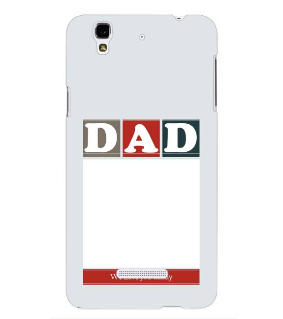 Love Dad Back Cover for Yu Yureka Plus