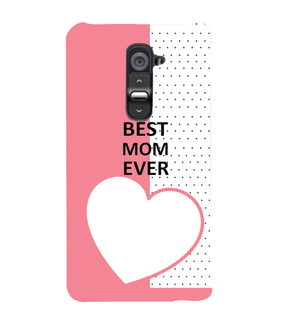 Love Mom Back Cover for LG G2