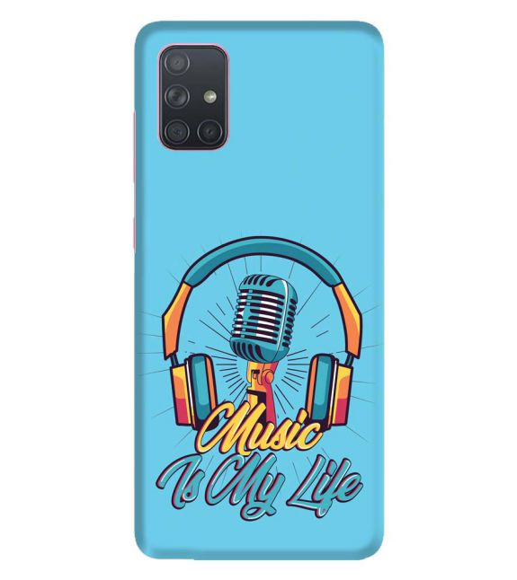Music is My Life Back Cover for Samsung Galaxy A71