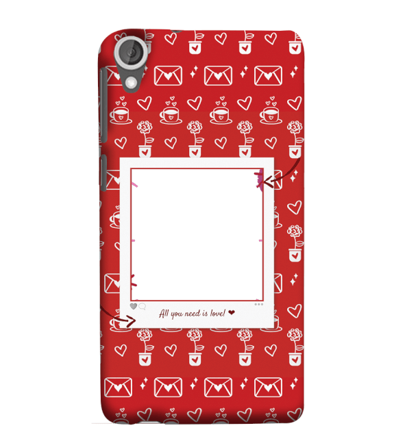 Need is Love Back Cover for HTC Desire 825