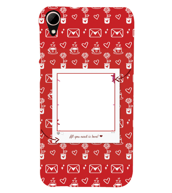 Need is Love Back Cover for HTC Desire 828