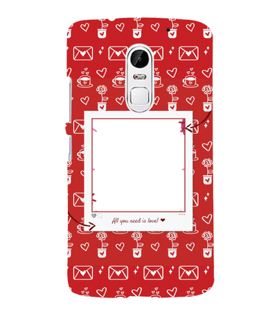 Need is Love Back Cover for Lenovo Vibe X3