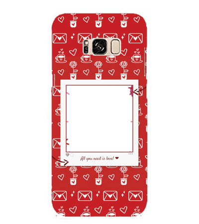 Need is Love Back Cover for Samsung Galaxy S8 Plus
