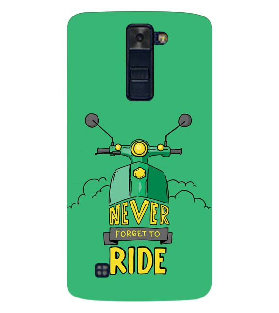 Never Forget to Ride Back Cover for LG K8