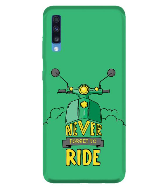 Never Forget to Ride Back Cover for Samsung Galaxy A70