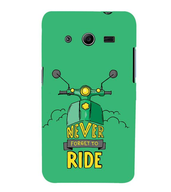 Never Forget to Ride Back Cover for Samsung Galaxy Core 2 G355H